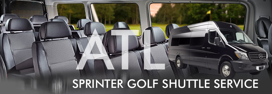 Atlanta Airport to Atlanta Golf Resorts Sprinter Shuttle Services